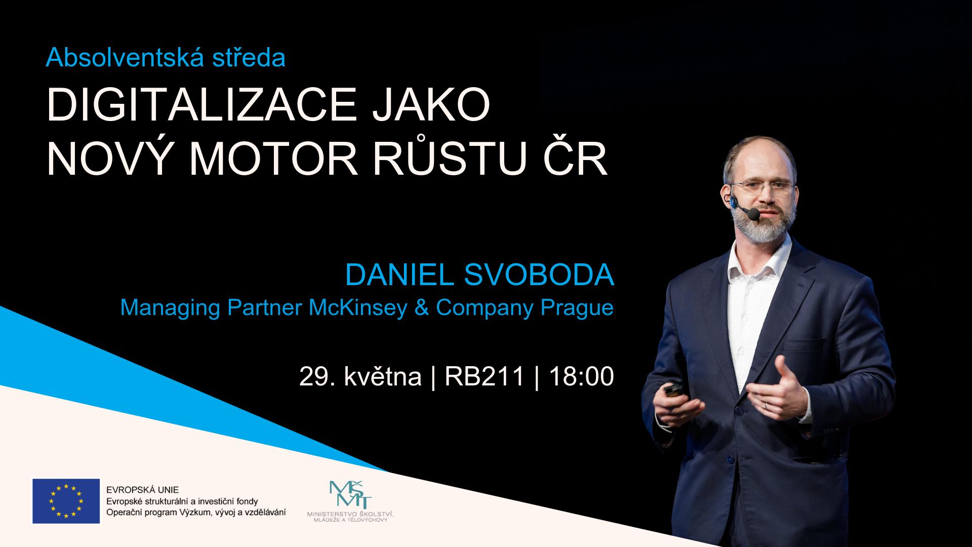 Absolventská středa: Digitalizace jako nový motor růstu ČR /29. 5./