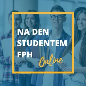Staňte se na den studentem FPH!